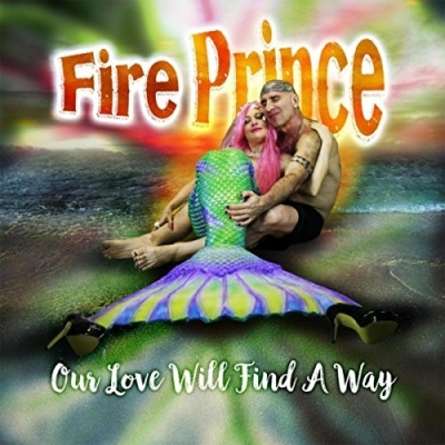 Fire Prince, Song Titled, Our Love Will Find A Way