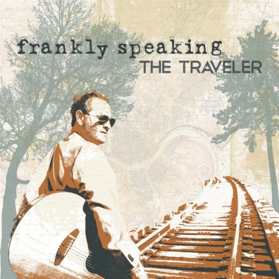 Frankly Speaking, CD titled, The Traveler