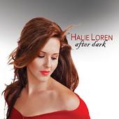 Halie Loren, Song titled, After Dark