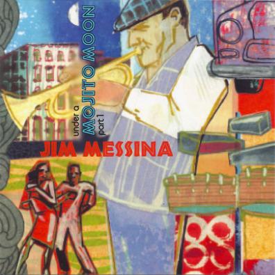 Jim Messina, CD titled, Mojito Moon