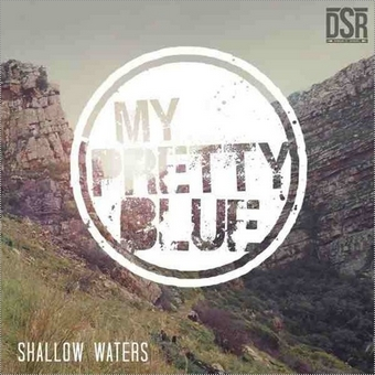 My Pretty Blue, Song titled, Shallow Waters