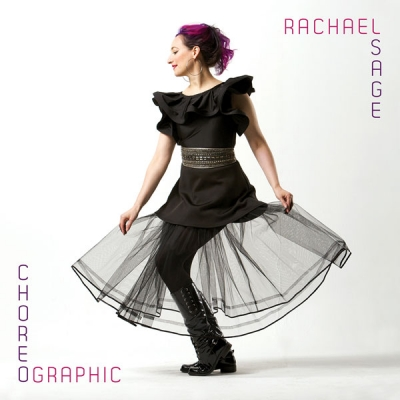Rachael Sage, CD titled, Choreographic