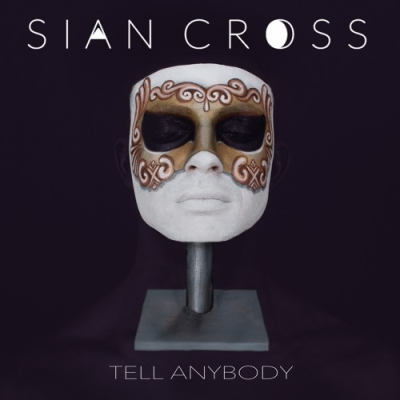 Sian Cross, CD titled, Tell Anybody