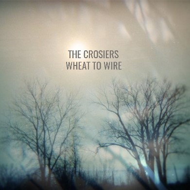The Crosiers, CD titled, Wheat To Wire