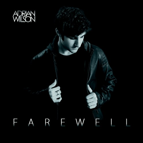 Adrian Wilson, song titled, Farewell