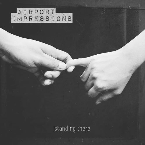Airport Impressions, song titled, Standing There