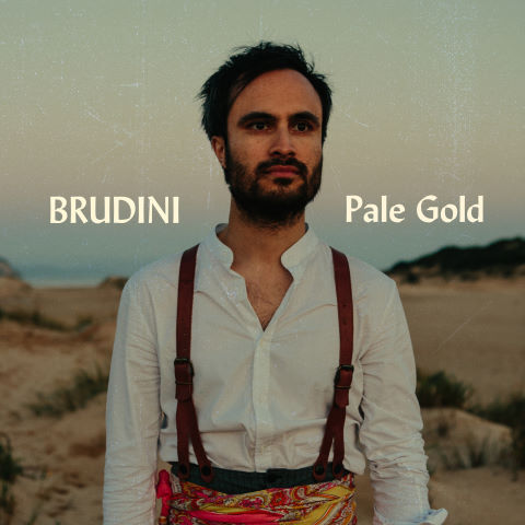 Brudini, song titled, Pale Gold