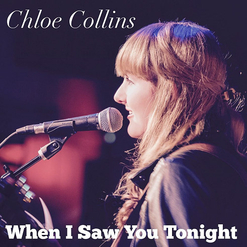 Chloe Collins, song titled, When I Saw You Tonight