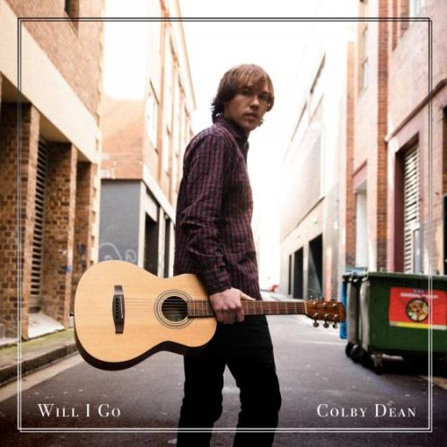 Colby Dean, song titled, Will I Go