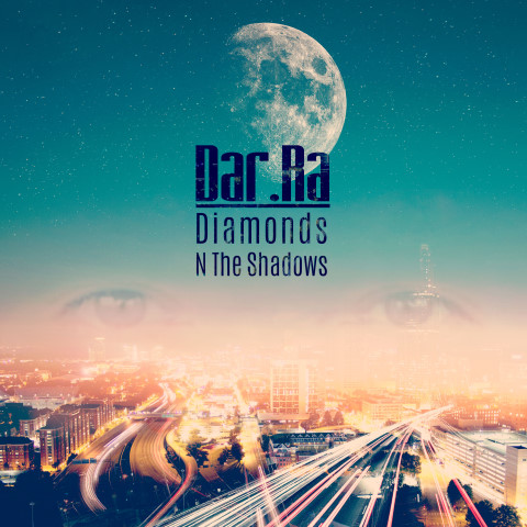 Dar Ra, single titled, Diamonds In The Shadows