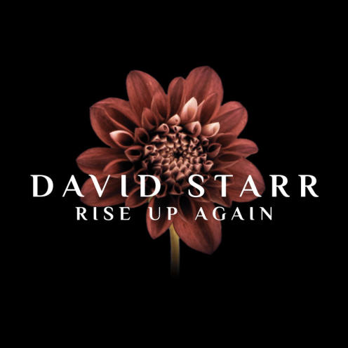 David Starr, song titled, Rise Up Again