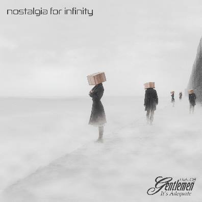 Hats Off Gentlemen It's Adequate, CD titled, Nostalgia For Infinity