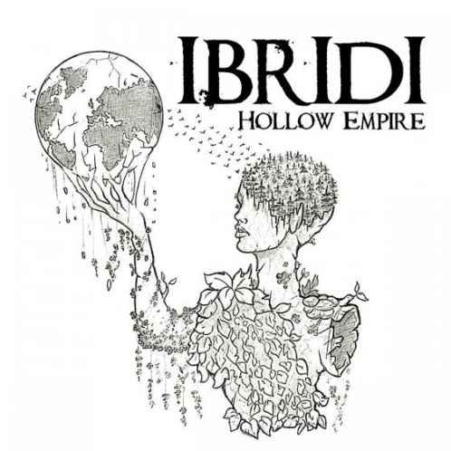Ibridi, CD titled, Hollow Empire