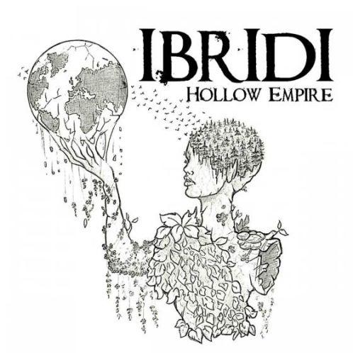 Ibridi, CD titled, Hollow Empire