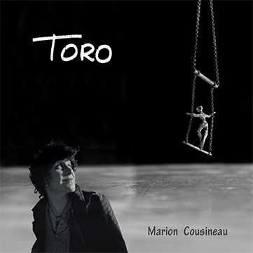 Marion Cousineau, song titled, Toro