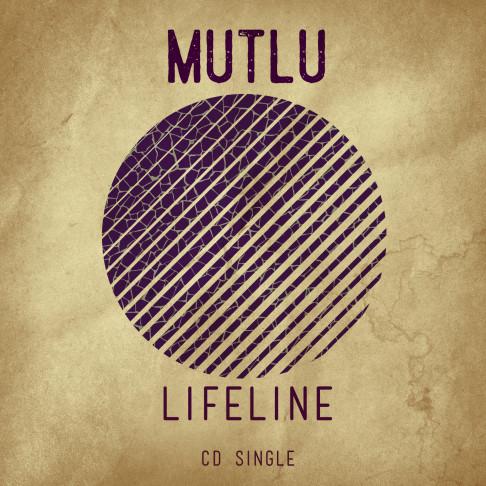 Mutlu, song titled, Lifeline