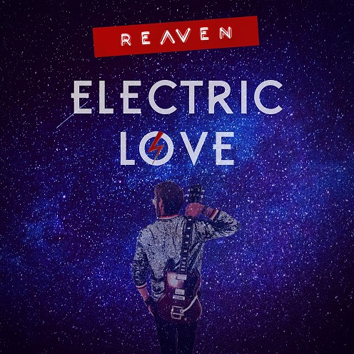 Reaven, song titled, Electric Love