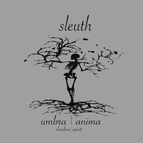 Sleuth, CD titled, Umbra Anima