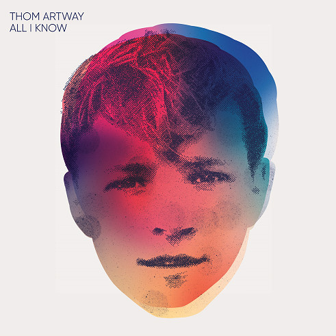 Thom Artway, CD titled, All I Know