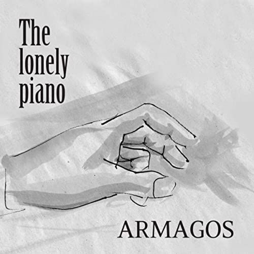 Armagos, CD titled, The Lonely Piano