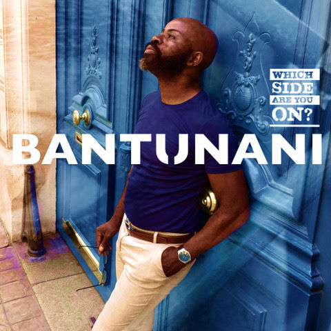 Bantunani, song titled, Which Side Are You On