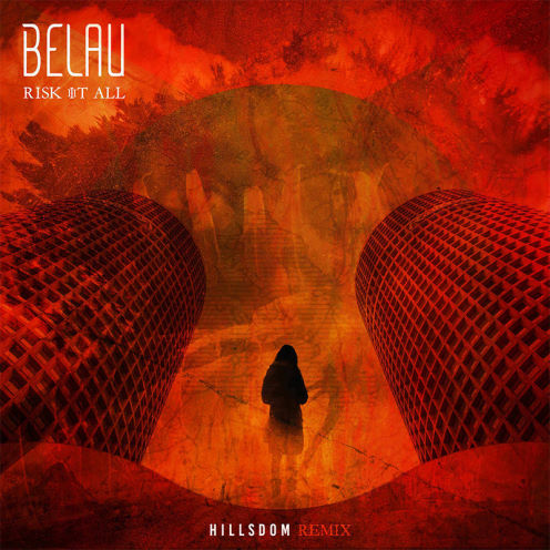 Belau, song titled, Risk It All ft. Amahla Hillsdom Remix