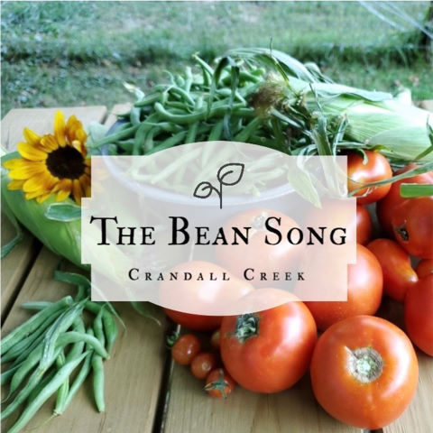 Crandall Creek, song titled, The Bean Song