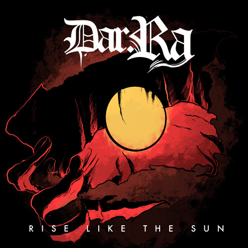 Dar Ra, song titled, Rise Like The Sun