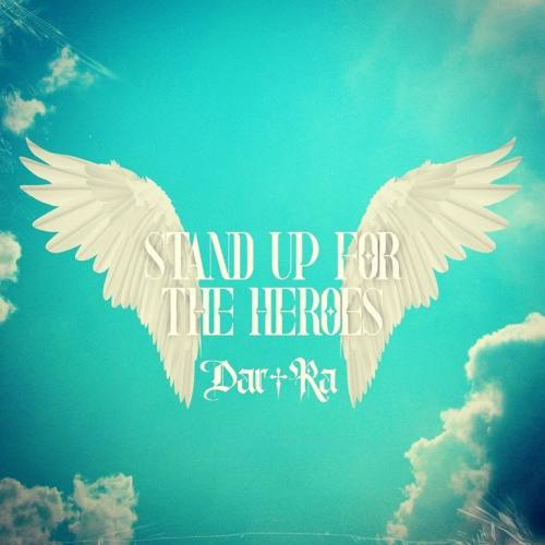 Dar Ra, CD titled, Stand Up For The Heroes