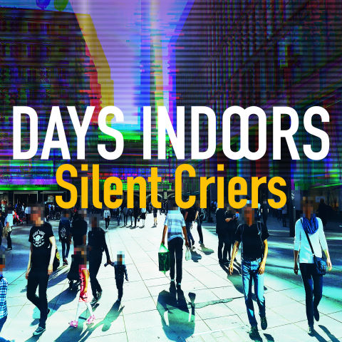 Days Indoors, song titled, Silent Criers