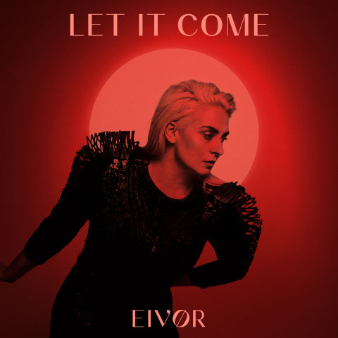 Eivor, song titled, Let It Come