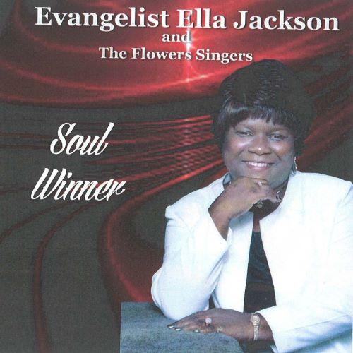 Evangelist Ella Jackson, song titled, Soul Winner