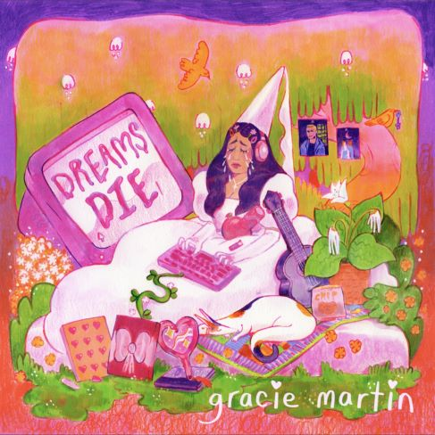 Gracie Martin, song titled, Dreams Die