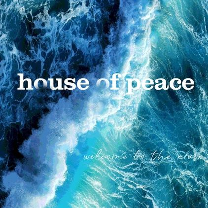 House of Peace, CD titled, Welcome to the River
