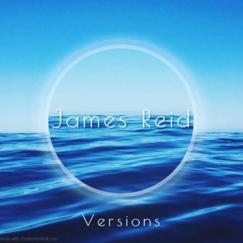 James Reid, CD titled, Versions