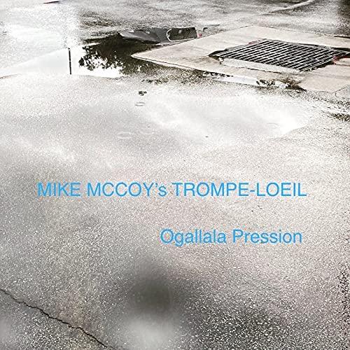 Mike McCoy, CD titled, Ogallala Pression