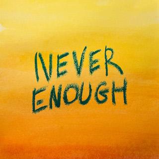 Mimi Mitina, song titled, Never Enough