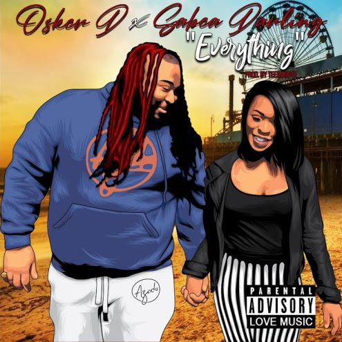 Osker D and Sabea Darling, song titled, Everything