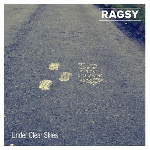 Ragsy, song titled, Under Clear Skies