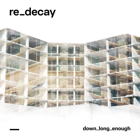 Redecay, song titled, Down Long Enough