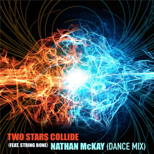String Bone, song titled, Two Stars Collide ft. Nathan McKay