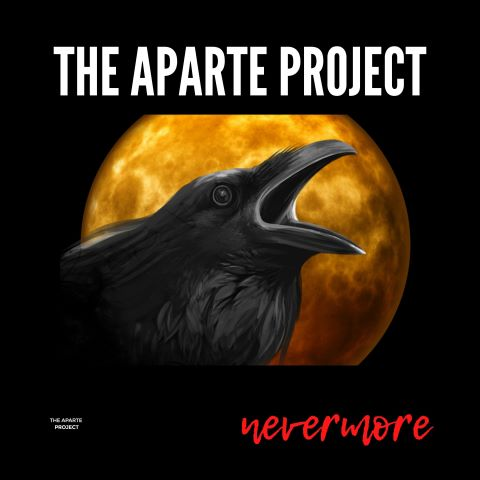 The Aparte Project, song titled, Nevermore