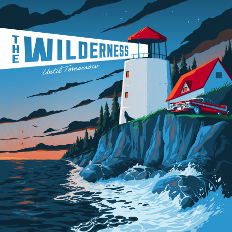 The Wilderness, CD titled, Until Tomorrow
