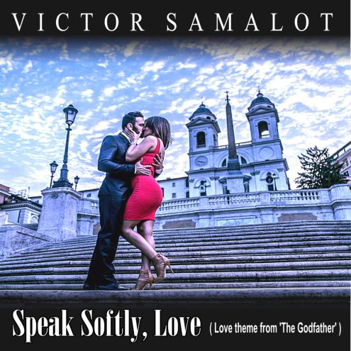 Victor Samalot, song titled, Speak Softly Love