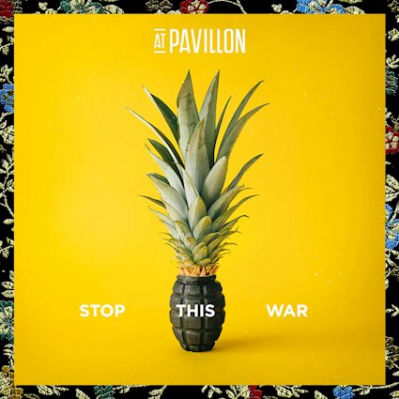At Pavillon, song titled, Stop The War