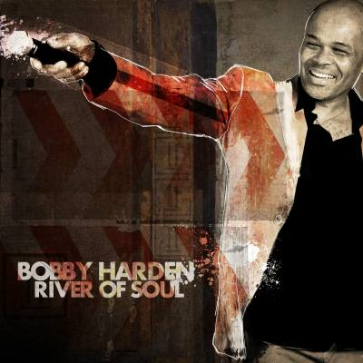 Bobby Harden, CD titled, River of Soul