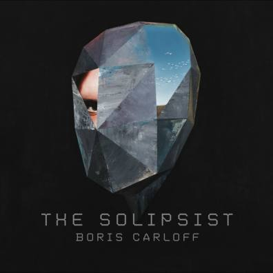 Boris Carloff, CD titled, The Solipsist