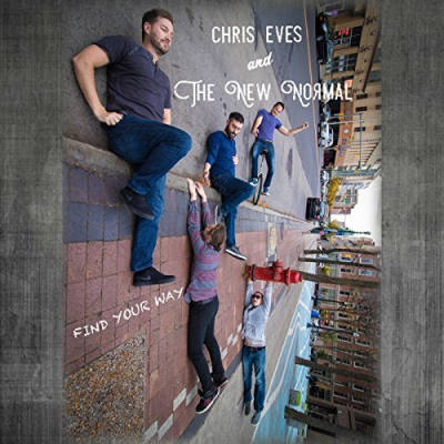Chris Eves and The New Normal, CD titled, Find Your Way