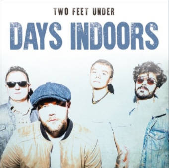 Days Indoors, CD titled, Two Feet Under
