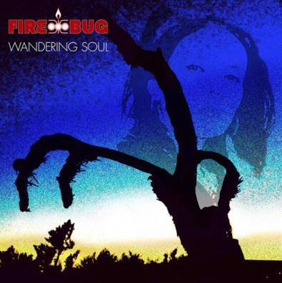Firebug, CD titled, Wandering Soul